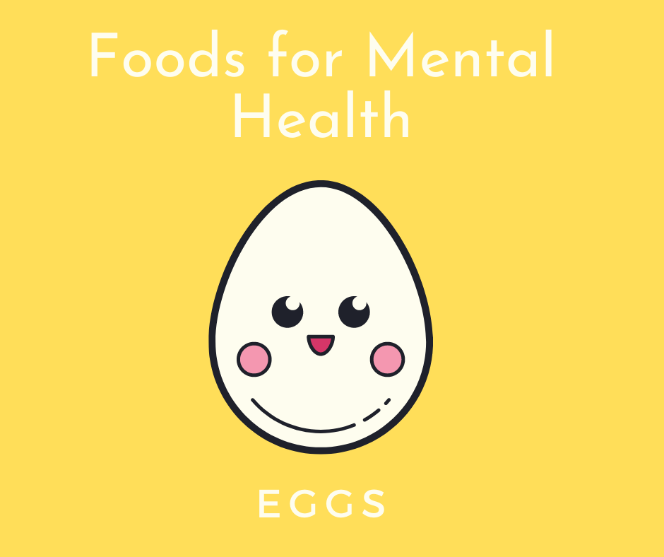 5 Foods That Supplement Your Mental Health Eggs