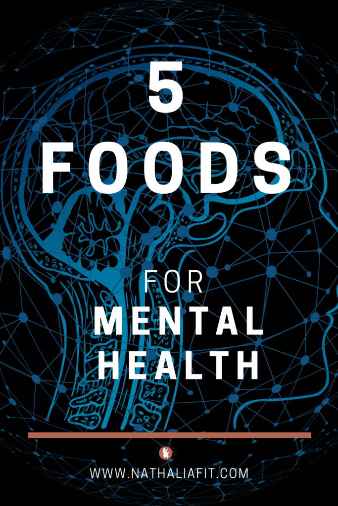5 foods for Mental Health Pin