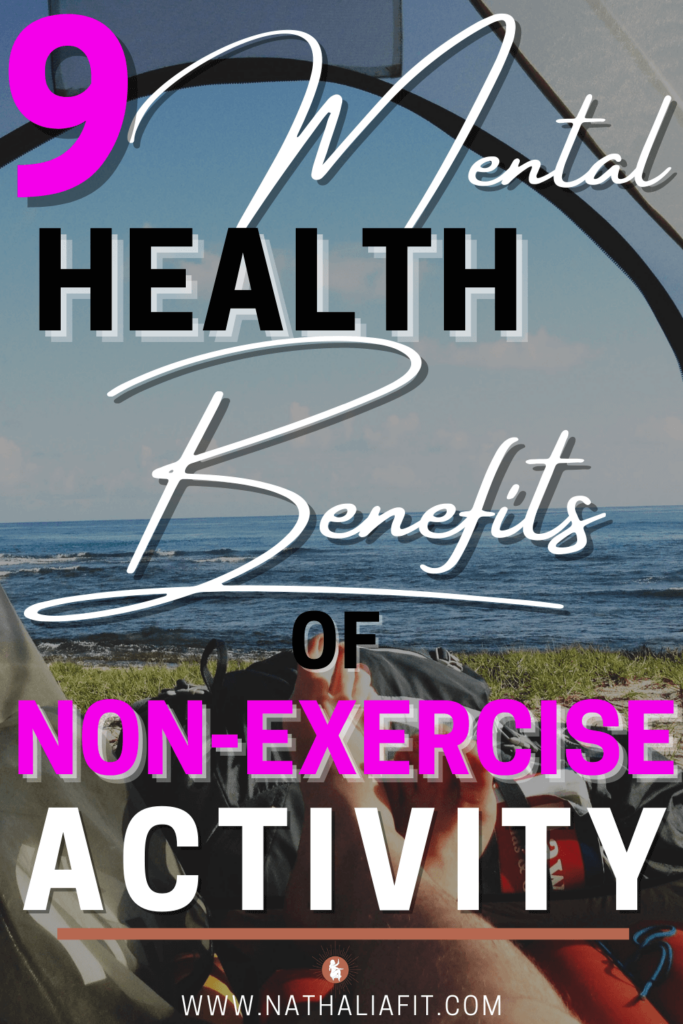 9-Mental-Health-Benefits-of-Non-Exercise-Activity-Pin-12