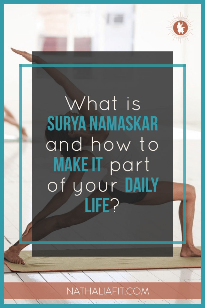What is surya namaskar and how to make it part of your daily life PIN
